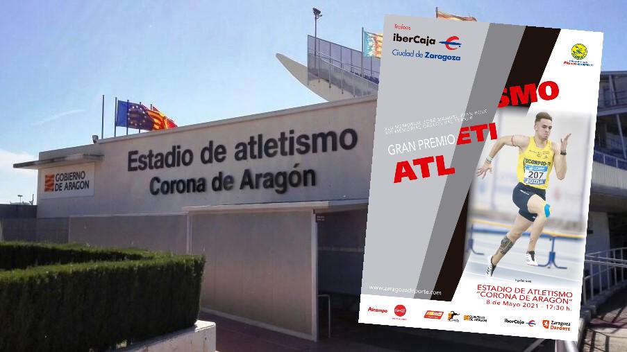 """Trofeo Ibercaja """"Ciudad de Zaragoza"""" de Atletismo: 8 de mayo de 2021   –  Estadio «Corona de Aragón»                           ATLETAS ADMITIDOS"""